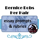 Bernice Bobs Her Hair: Essay Prompts & Rubrics