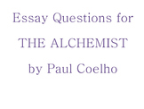 Essay Questions for The Alchemist by Paul Coelho