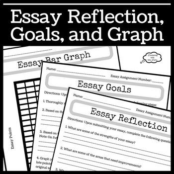 Essay Reflection, Goals, and Graph