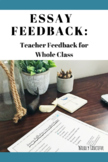 Essay Reflection: Teacher Feedback Form for Whole Class