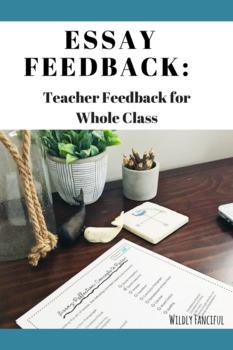 Essay Reflection: Teacher Feedback Form for Whole Class
