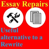 Essay Repairs (To Replace a Rewrite)