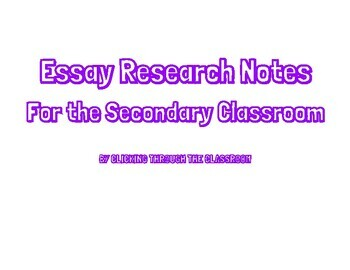 Essay Research Notes Handout