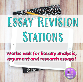 Essay Revision Stations By The Poe English Teacher  Tpt