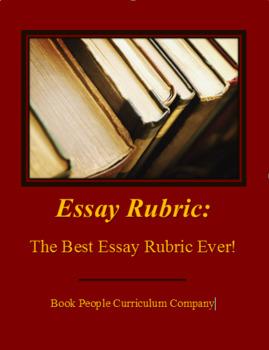 Essay Rubric -- Best Essay Rubric EVER!