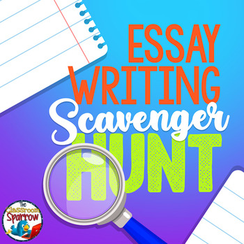 essay writing scavenger hunt learn how to write a paragraph essay