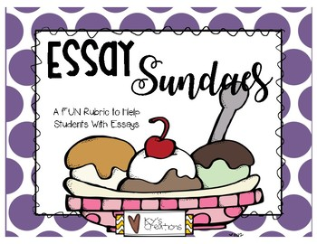 Essay Sundaes - Helping Students Write Essays