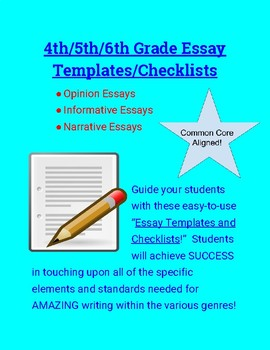 Essay Templates & Checklists for Informative, Narrative, and Opinion Essays