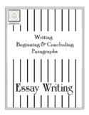 Essay Writing: Beginning & Concluding Paragraphs