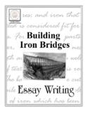 Essay Writing: Building Iron Bridges