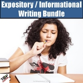 Expository Informative Essay Writing Bundle