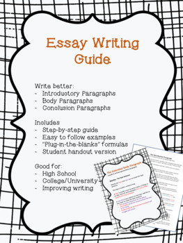 Essay Writing Guide - Write better introductions, body paragraphs, conclusions!