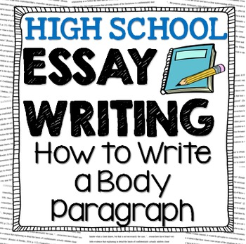 Essay Writing: How to Write a Body Paragraph