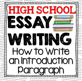 How to Write an Essay Introduction Paragraph Lesson