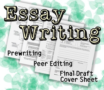 Essay Writing: Prewriting, Peer Editing, & Final Draft Cov