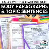 Topic Sentence and Body Paragraph: Essay Writing