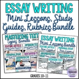 Essay Writing Mini Lessons, Study Guides, Rubrics Bundle