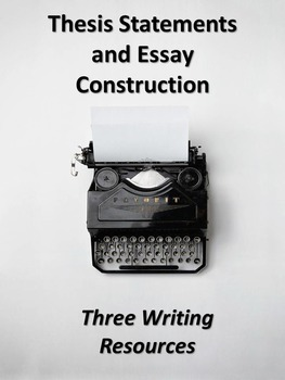 Writing Organizers for Essays-Writing Thesis Statements &