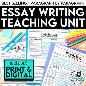 ssay Writing Unit: Teach Your Students to Master the Essay (Bundle)