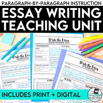 Essay Writing Unit: Teach Your Students to Write an Essay (Bundle - Digital)
