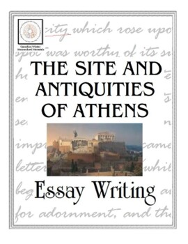 Essay Writing The Site And Antiquities Of Athens Essay Writing The Site And Antiquities Of Athens Essay About Learning English also Business Essay Writing Buy An Essay Paper