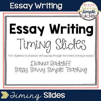 Essay Writing Timing Slides Test Prep