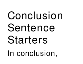 Essay Writing Tips--Conclusion Sentence Starters
