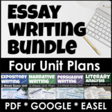 Essay Writing Unit Bundle for Expository, Persuasive, and Literary Analysis