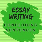 Essay Writing for All Subjects: Concluding Sentences