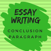 Essay Writing for All Subjects: Conclusion Paragraph