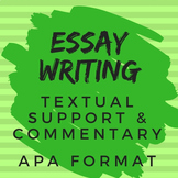 Essay Writing for All Subjects: Textual Support & Commentary, APA Format