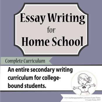 essay writing for home school complete curriculum by laura torres essay writing for home school complete curriculum