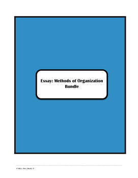 Essays Methods of Organization Bundle
