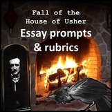 The Fall of the House of Usher: Essay Prompts & Rubrics
