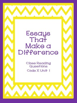 Essays That Make A Difference Close Reading Questions Code X