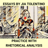 Essays by Jia Tolentino: Practice with Rhetorical Analysis