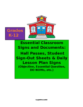 Essential Classroom Document Templates: Hall Passes, Daily Lesson Signs, etc.