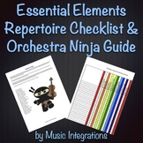 Essential Elements Repertoire Checklist and Orchestra Ninja Guide