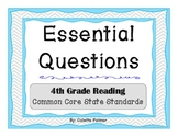Essential Question Posters- 4th Grade Reading Common Core