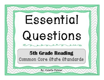Essential Question Posters- 5th Grade Reading Common Core State Standards