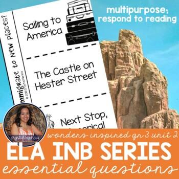 Essential Question Respond to Reading - Wonders Grade 3 Unit 2 (INB Series)