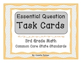 Essential Question Task Cards- 3rd Grade Math Common Core
