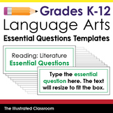 Essential Question Templates for English Language Arts