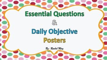 Essential Question/objective posters