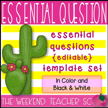 Essential Questions Cactus EDITABLE Template