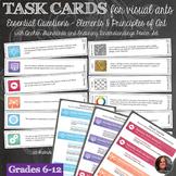 Essential Questions & Elements & Principles of Art Task Ca
