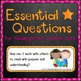 Essential Questions (Kindergarten - Common Core)