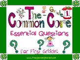 Essential Questions Posters for the First Grade Common Cor