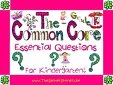 Essential Questions Posters for the Kindergarten Common Core Standards!