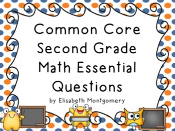 Essential Questions Second Grade Common Core Math Orange and Blue Dots